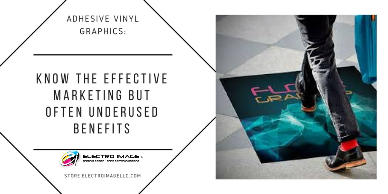 Adhesive Vinyl Graphics Marketing Benefits